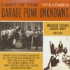 Various - Last Of The Garage Punk Unknowns Vol.2