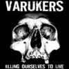 Portada de VARUKERS/SICK ON THE BUS - KILLING OURSELVES TO LIVE/MUSIC FOR LOSERS