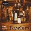 Waits, Tom - Bawlers (2lp)