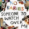 Portada de NO BABIES - SOMEONE TO WATCH OVER ME