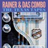 Portada de RAINER & DAS COMBO - THE TEXAS TAPES