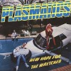 Portada de PLASMATICS - NEW HOPE FOR THE WRETCHED