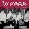 Gay Intruders, The - In The Race/it's Not Today