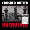 Portada de CRUSHED BUTLER - UNCRUSHED